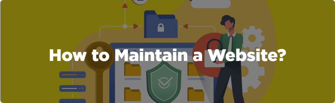 How to Maintain a Website?