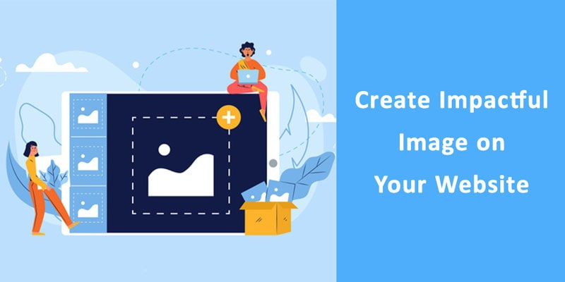 Create Impactful Image on Your Website