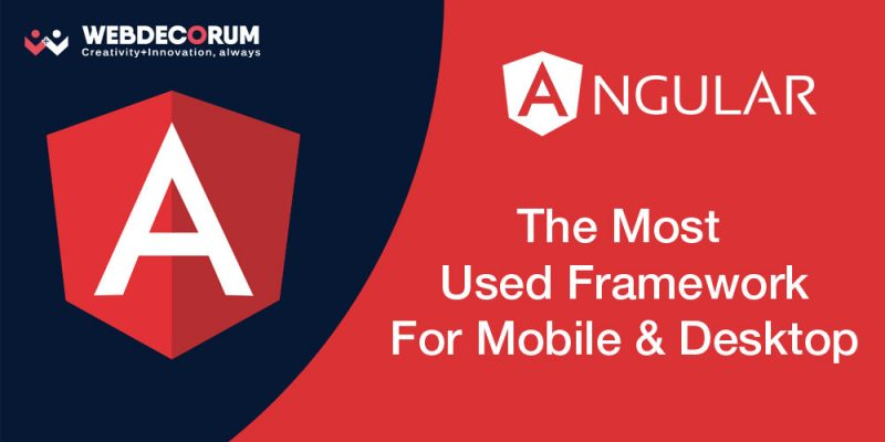 Angular - The most used framework for mobile and desktop